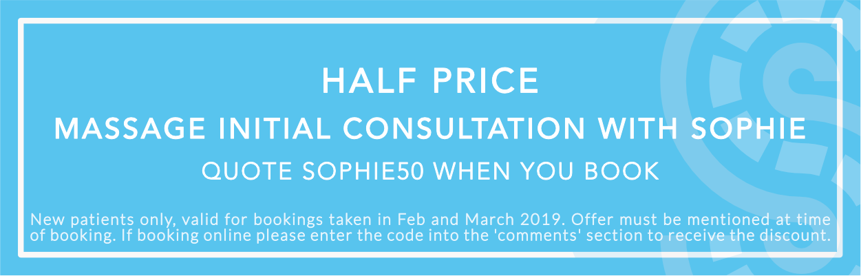 Half Price Massage Initial Consultation with Sophie